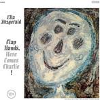 エラ・フィッツジェラルド/クラップ・ハンズ,ヒア・カムズ・チャーリー!(UHQCD)(アルバム)