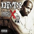 DMX/ベスト・オブ・DMX ザ・デフィニション・オブ・X ピック・オブ・ザ・リター(アルバム)