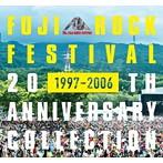 FUJI ROCK FESTIVAL 20TH ANNIVERSARY COLLECTION(1997-2006)(アルバム)