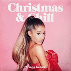 アリアナ・グランデ/クリスマス&チル(アルバム)