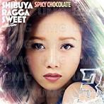 SPICY CHOCOLATE/渋谷 RAGGA SWEET COLLECTION 3(アルバム)