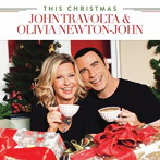 ジョン・トラボルタ&オリビア・ニュートン・ジョン/ディス・クリスマス(SHM-CD)(アルバム)