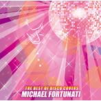 マイケル・フォーチュナティ/ザ・ベスト・オブ・ディスコ・カバーズ(アルバム)