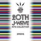 20TH J-WAVE ヒッツ・コレクション(スプリング・エディション)(アルバム)