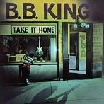 B.B.キング/テイク・イット・ホーム(アルバム)