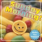 Sunday Morning! Make You Happy!!(アルバム)