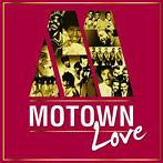 ラヴ MOTOWN presents ベスト・ラヴ・ソングス(アルバム)