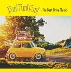 FUN! FUN! FUN!-The Best Drive Music-(アルバム)