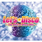 Let's Disco~The Best of Disco Hits(アルバム)