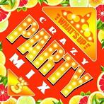 ワッツ・アップ クレイジー・パーティー・ミックス3(アルバム)