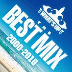 ワッツアップ ザ・ベスト・ミックス 2000-2010(アルバム)