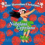 ノヘラニ・シプリアーノ/ブルー・ハワイアン・クリスマス(アルバム)