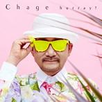 CHAGE/hurray!(アルバム)