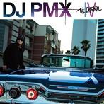 DJ PMX/THE ORIGINAL 4(アルバム)