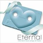 Eternal-the best love songs of male-(アルバム)