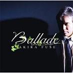 布施明/Ballade(アルバム)