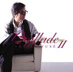 布施明/Ballade II(アルバム)