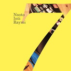 ナオト・インティライミ/「7」(アルバム)