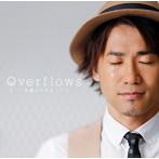 ナオト・インティライミ/Overflows~言葉にできなくて~(シングル)