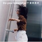 宮本浩次/Do you remember?(シングル)