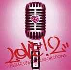 青山テルマ/LOVE! 2-THELMA BEST COLLABORATIONS-(アルバム)