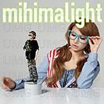 mihimaru GT/mihimalight(アルバム)