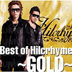 Hilcrhyme/Best of Hilcrhyme~GOLD~(アルバム)