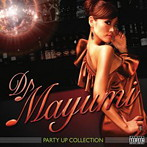 DJ MAYUMI/PARTY UP COLLECTION(アルバム)