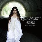柴咲コウ/Love&Ballad Selection(アルバム)