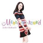 松田聖子/Merry-go-round(アルバム)