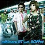 mihimaru GT with SOFFet/泣き夏(シングル)