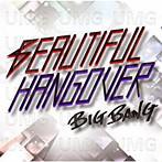 BIGBANG/BEAUTIFUL HANGOVER(シングル)