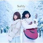 Softly/キミがいい(シングル)