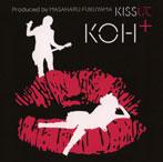 KOH+/KISSして(シングル)