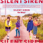 SILENT SIREN/Go Way!(シンカリオン盤)(シングル)