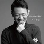 河口恭吾/ALL TIME BEST(SHM-CD)(アルバム)