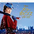 「メリー・ポピンズ リターンズ」(オリジナル・サウンドトラック/デラックス盤)(アルバム)