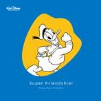 Super Friendship!~Disney Music Collection(アルバム)