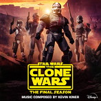 「スター・ウォーズ:クローン・ウォーズ-ファイナルシーズン」(エピソード1-4)オリジナル・サウンドトラック(アルバム)