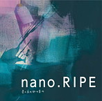 nano.RIPE/星の夜の脈の音の(アルバム)