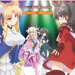 「Fate/kaleid liner プリズマ☆イリヤ」キャラソンアルバム~Prisma☆Musica(アルバム)