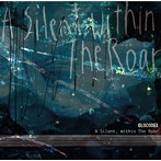 OLDCODEX/A Silent,within The Roar(アルバム)