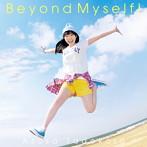 Beyond Myself!/田所あずさ(アルバム)