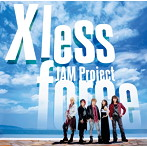 JAM Project BEST COLLECTION 11 X less force-タイムレスフォース-/JAM Project(アルバム)