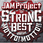 JAM Project 15th Anniversary Strong Best Album MOTTO!!MOTTO!!-2015-/JAM Project(HQCD)(アルバム)