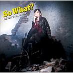 So What?/田所あずさ(アルバム)