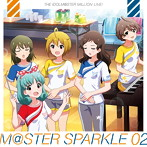 「アイドルマスター ミリオンライブ!」THE IDOLM@STER MILLION LIVE! M@STER SPARKLE 02(アルバム)