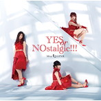 YES or NOstalgic!!!/Mia REGINA(アルバム)