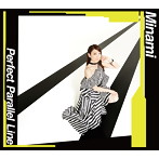Perfect Parallel Line/Minami(アルバム)