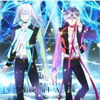 「アイドリッシュセブン」~Re:al Axis/Re:vale(アルバム)